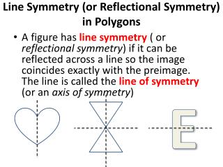 Line Symmetry (or  Reflectional  Symmetry)  in Polygons