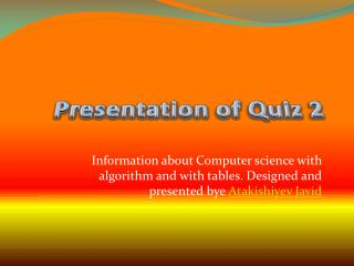 Presentation of Quiz 2