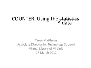 COUNTER: Using  the  statistics