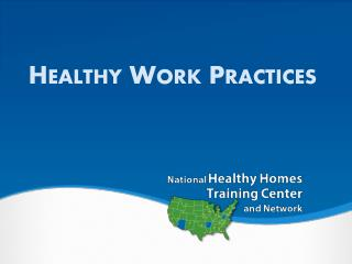 Healthy Work Practices