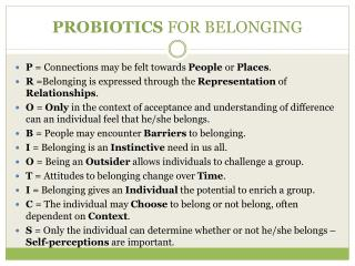 PROBIOTICS  FOR BELONGING