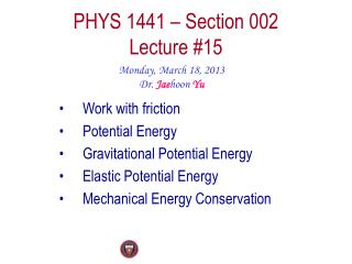 PHYS  1441  � Section  002 Lecture  #15