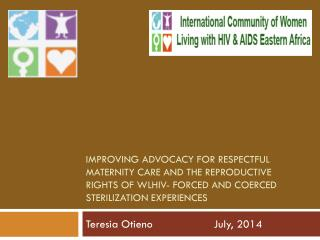Teresia Otieno		July, 2014