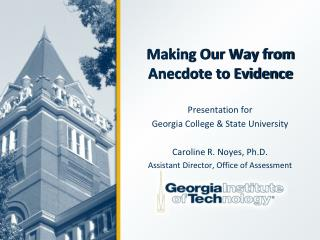 Making Our Way from Anecdote to Evidence