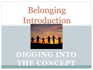 Belonging Introduction