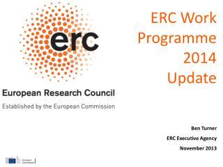 Ben Turner ERC Executive Agency November 2013