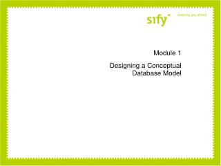 Module 1 Designing a Conceptual Database Model