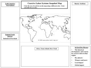 Coercive Labor Systems  Snapshot Map