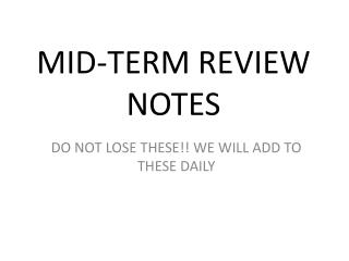 MID-TERM REVIEW NOTES