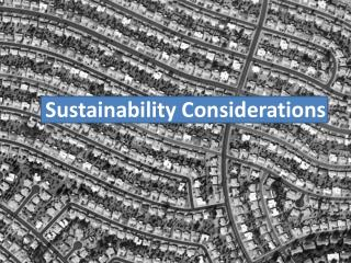 Sustainability Considerations