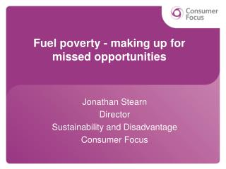 Fuel poverty - making up for missed opportunities