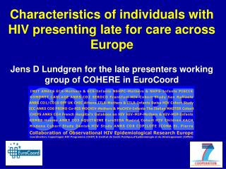 Characteristics of  individuals with HIV presenting late for care across Europe