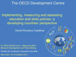 The OECD Development Centre