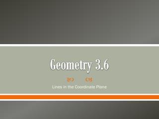 Geometry 3.6