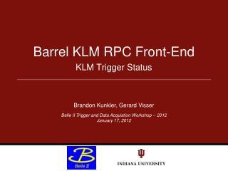 Barrel KLM RPC Front-End