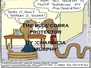The blue cobra protector