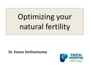 Optimizing your natural fertility