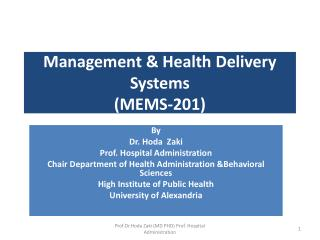 Management & Health Delivery Systems ( MEMS-201 )
