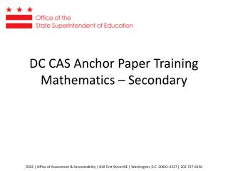 DC CAS Anchor Paper Training Mathematics – Secondary
