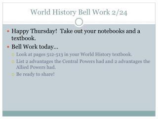 World History Bell Work 2/24