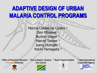 ADAPTIVE DESIGN OF URBAN MALARIA CONTROL PROGRAMS