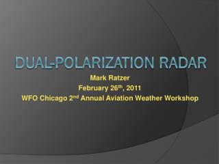 Dual-polarization Radar