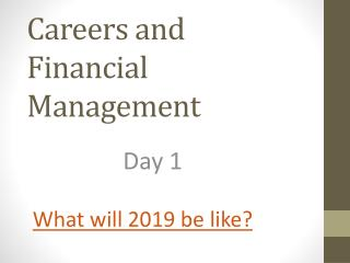 Careers and Financial Management