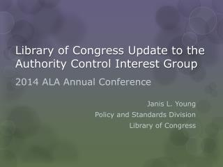 Library of Congress Update to the Authority Control Interest Group
