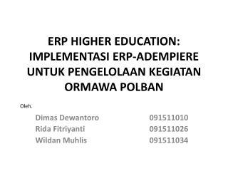 ERP Higher Education: Implementasi  ERP- Adempiere untuk Pengelolaan Kegiatan Ormawa Polban