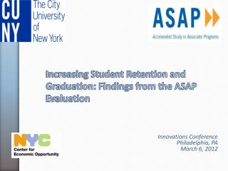 Increasing Student Retention and Graduation: Findings from the ASAP Evaluation