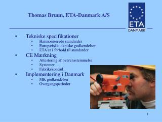 Thomas Bruun, ETA-Danmark A