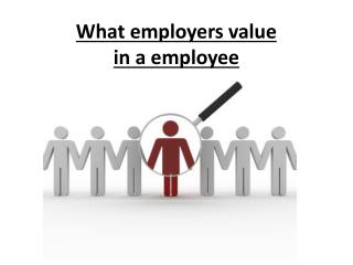 What employers value in a employee