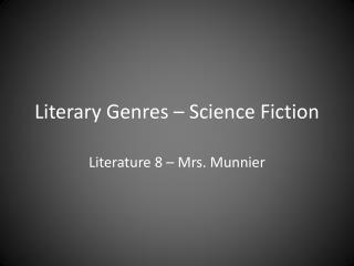 Literary Genres – Science Fiction