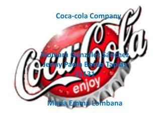 Coca-cola Company Xiomara González Sánchez  Jenny Paola  B orda Tapias  31131