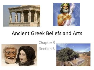 Ancient Greek Beliefs and Arts