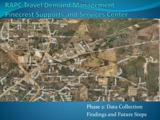 RAPC Travel Demand Management Pinecrest Supports and Services Center