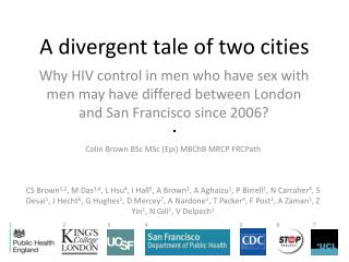 A divergent tale of two  cities