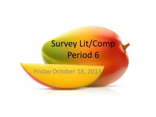 Survey Lit/Comp  Period 6