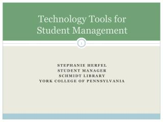 Technology Tools for  Student Management