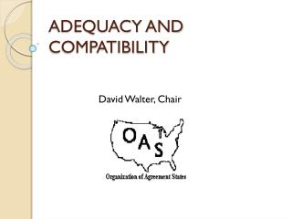 ADEQUACY AND COMPATIBILITY