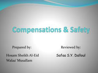 Compensations & Safety