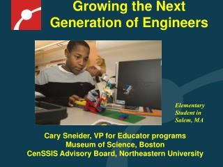 Growing the Next Generation of Engineers