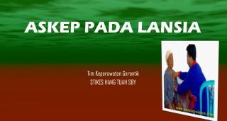 Tim  Keperawatan Gerontik STIKES HANG TUAH SBY
