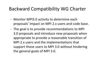 Backward Compatibility  WG Charter