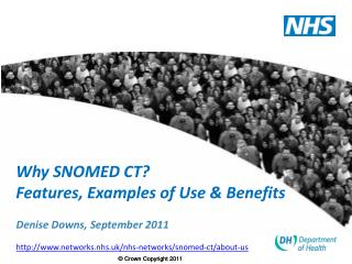 Why SNOMED CT?  Features, Examples of Use & Benefits
