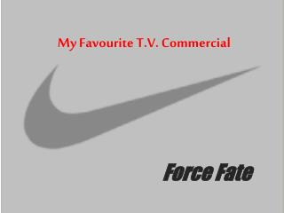My Favourite T.V. Commercial