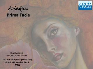 Ariadne: Prima Facie