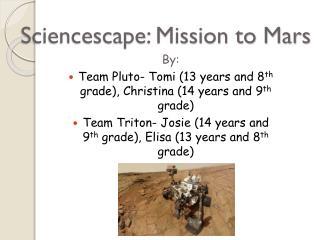 Sciencescape: Mission to Mars