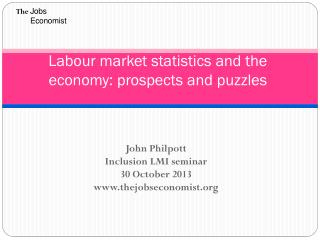 Labour market statistics and the economy: prospects and puzzles