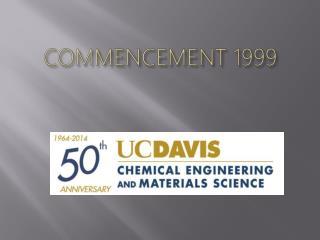 COMMENCEMENT 1999